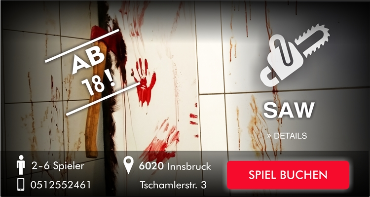 Escape Room SAW - Innsbruck