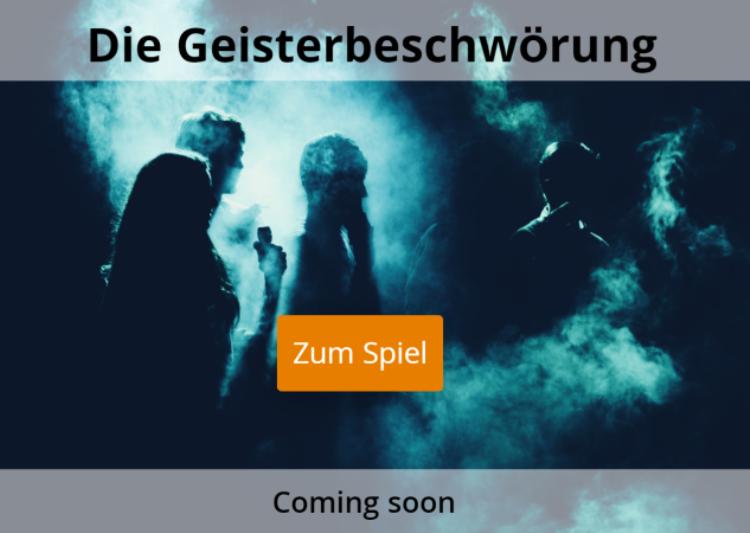 Geisterbeschwörung coming soon escape game Kufstein